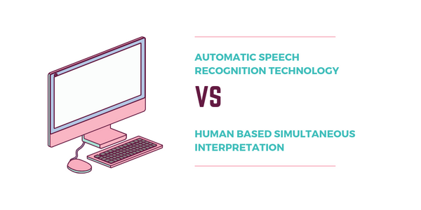Are Computers Going To Replace Human Simultaneous Interpreters?