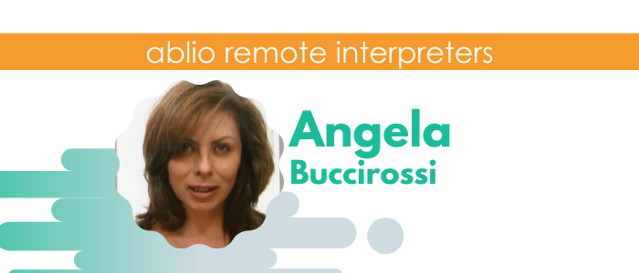 Angela Buccirossi - Italian, Spanish, English Interpreter and Translator