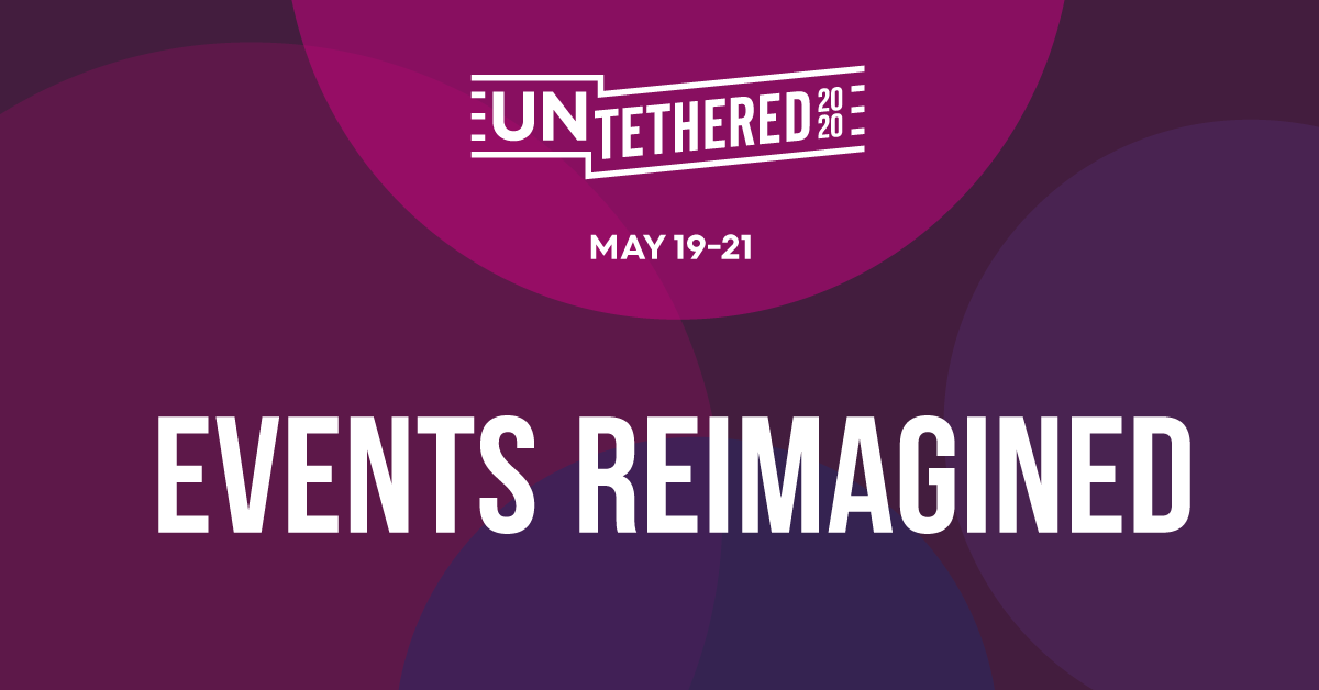 UNTETHERED Conference - created by and for the events industry