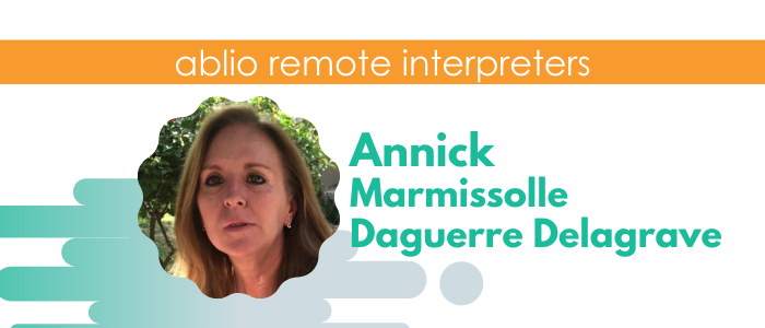 Annick Marmissolle Daguerre Delagrave - Spanish /English/French Interpreter and Translator